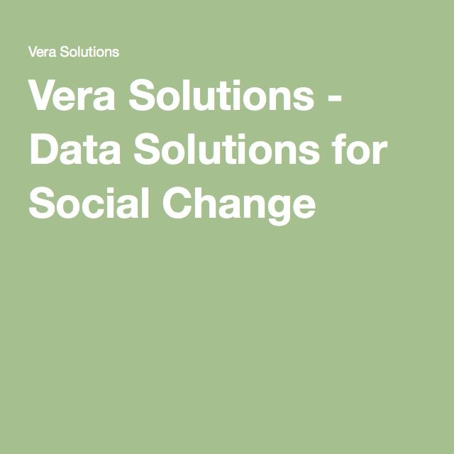 Vera Solutions - Data Solutions for Social Change