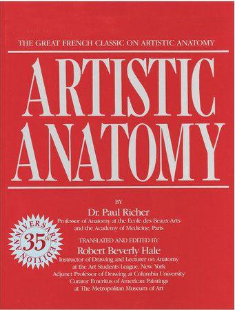 Artistic Anatomy by Dr. Paul Richer