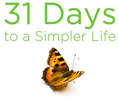 31 Days to a Simpler Life — Premium Products - The Positivity Blog