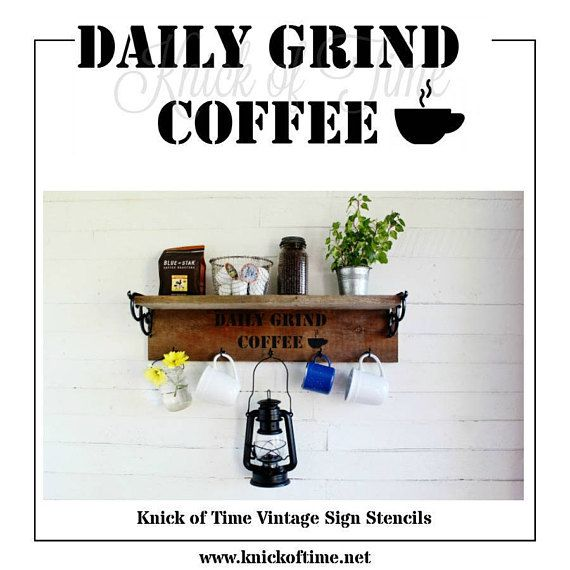 DAILY GRIND COFFEE Sign Stencil  Coffee Sign Vintage Sign