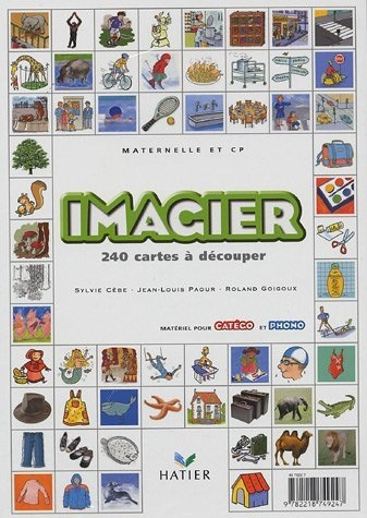 Imagier, maternelle et CP : 240 cartes à découper: Amazon.fr: Sylvie Cèbe, Jean-Louis Paour, Roland Goigoux: Livres