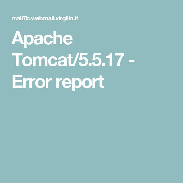 Apache Tomcat/5.5.17 - Error report