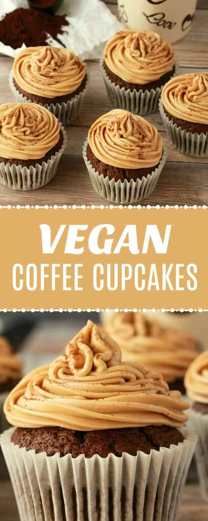 These Vegan Coffee Cupcakes Are Deliciously Coffee Flavored And Topped With A Coffee Butter Vegan Cupcake Recipes Vegan Coffee Cakes Vegan Cake Recipes Vanilla