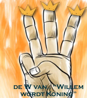 de W staat voor Willem wordt Koning!