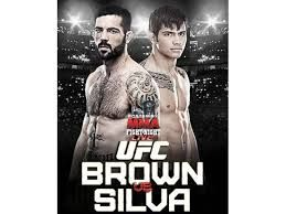 Brown vs Silva free Live Streaming Online Watch Silva vs Brown online UFC fight Night live stream free match in here.You can easily watch and enjoy UFC fight night 40 on fox sports 1 HD TV coverage video match on pc/laptop.