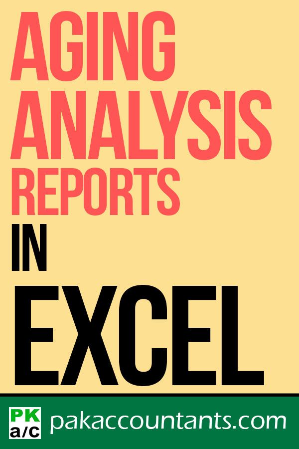 making aging analysis reports using excel how to excel