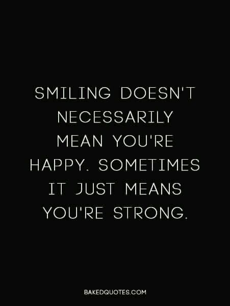 smiling is not only the most beautiful thing you can do it is one of the best ways to show strength