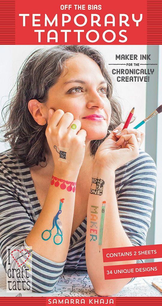 Samarra Khaja - Off the Bias Temporary Tattoos: Maker Ink for the Chronically Creative!
