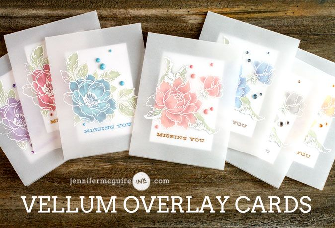 Vellum Overlay Cards Video by Jennifer McGuire Ink using Altenew floral stamp sets (overlay is white embossed)