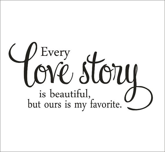 Every Love Story Large Vinyl Wall Decal by CustomVinylbyBridge, $36.00