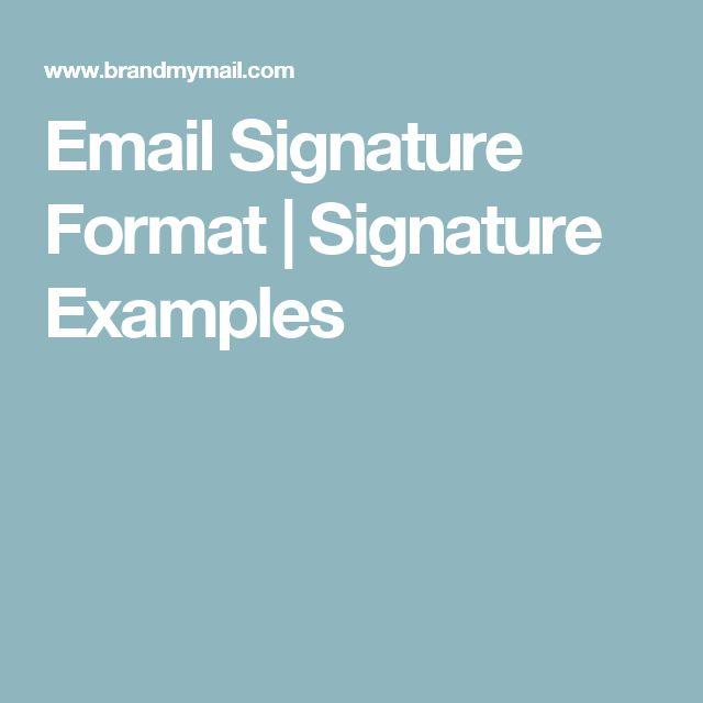Email Signature Format | Signature Examples