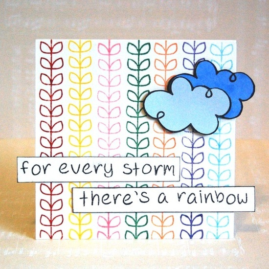 Card by ObstinatePursuit at 2P's. Love this phrase for a card using cloud punches and rainbow striped paper.