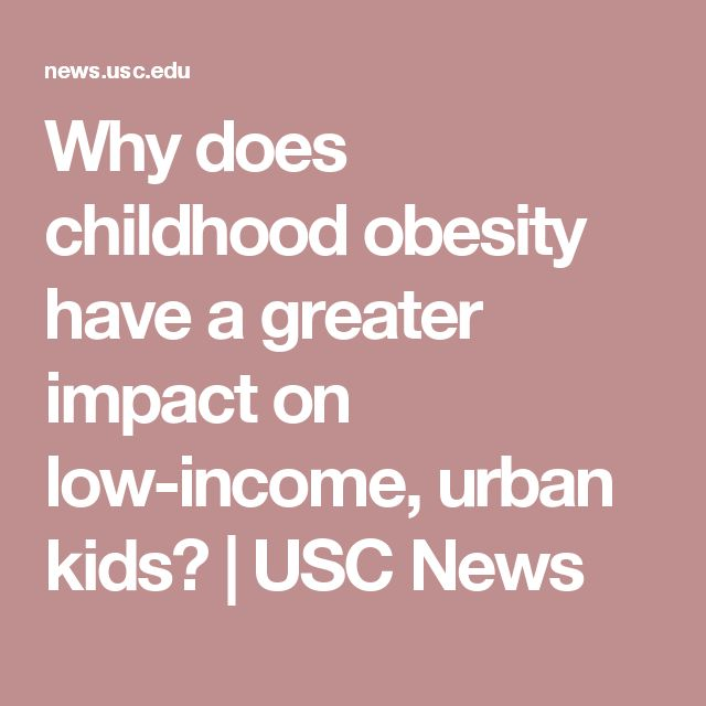 Why does childhood obesity have a greater impact on low-income, urban kids? | USC News