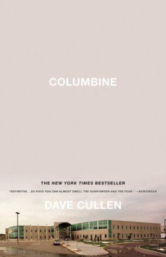 11 must-read nonfiction books for fiction readers, including Columbine by Dave Cullen.