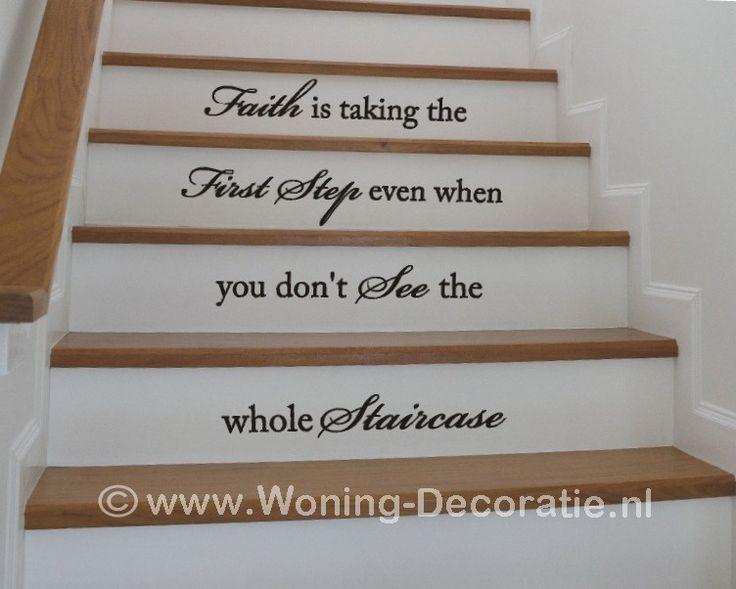 Trapsticker met inspirerende tekst.... mooi als je thuis een geverfde trap hebt... met een kleine aanpassing is je trap ineens uniek met deze muursticker