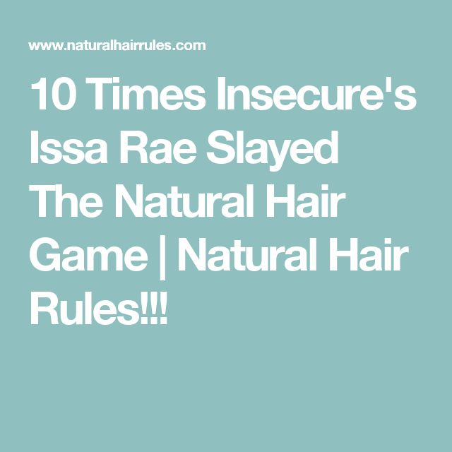 10 Times Insecure's Issa Rae Slayed The Natural Hair Game | Natural Hair Rules!!!