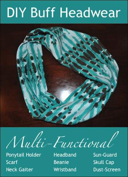 How To Make Your Own Buff Multi-Functional Headwear...http://homestead-and-survival.com/how-to-make-your-own-buff-multi-functional-headwear/