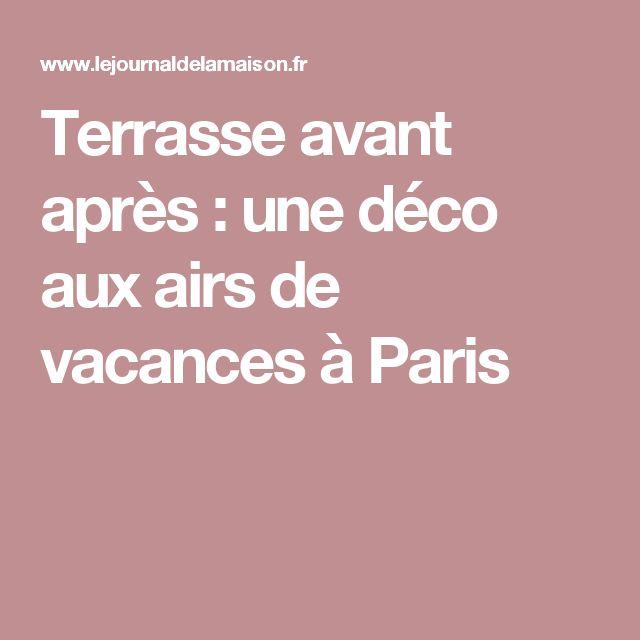 Terrasse avant après : une déco aux airs de vacances à Paris