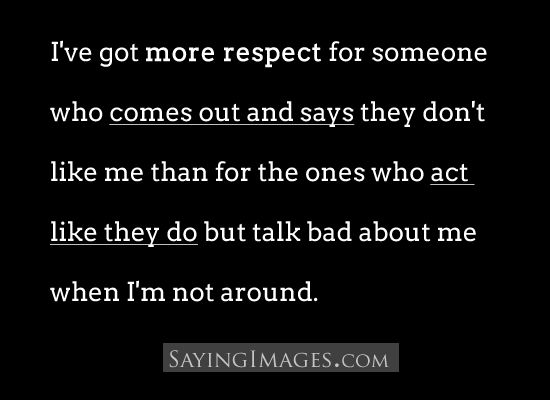 Talking Bad About Someone Quotes: 17 Best Ideas About Don't Like Me On Pinterest