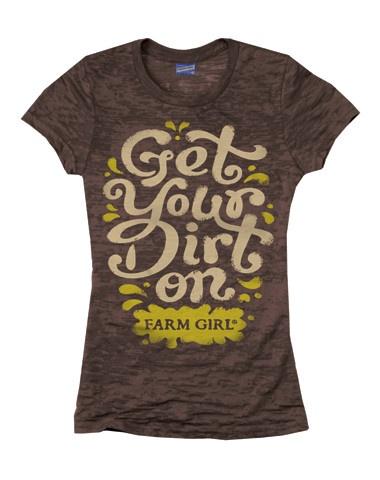 Farm Girl - Get Your Dirt On Tee