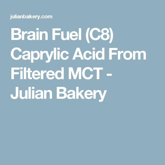 Brain Fuel (C8) Caprylic Acid From Filtered MCT - Julian Bakery