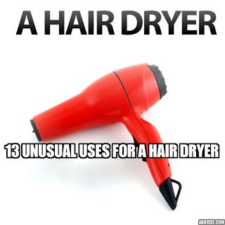 13 DIY Unusual Uses for a Hair Dryer | .Some many good stuff I didn't know about ------