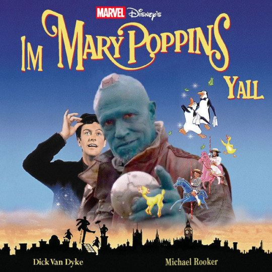 "Yondu: ""Is he cool?"" Star-Lord: ""....Yeah, he's cool."" Yondu: *pleased alien noises* I'M MARY POPPINS Y'ALL!!!!"""