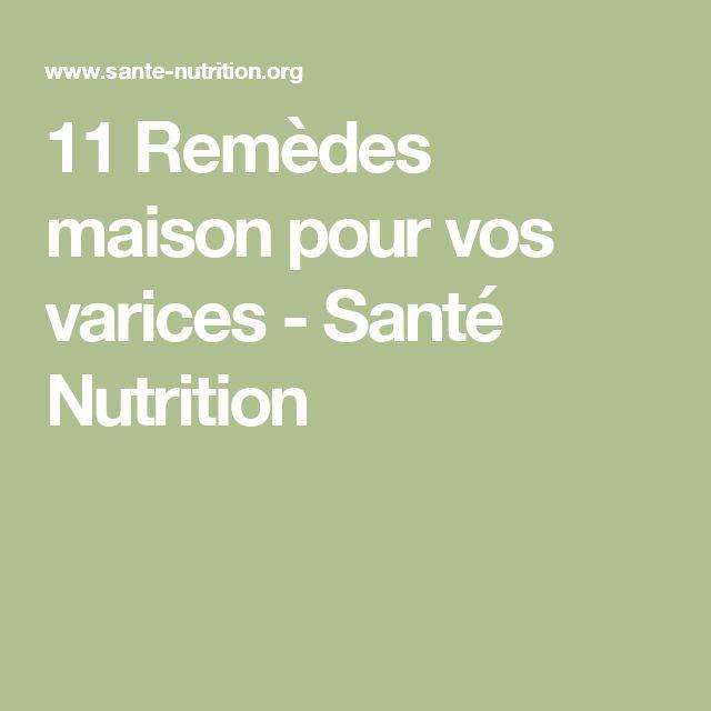 11 Remèdes maison pour vos varices - Santé Nutrition