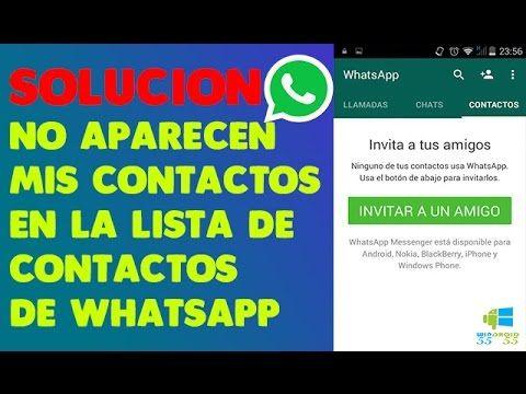 """SOLUCIÓN → NO APARECEN MIS CONTACTOS EN LA LISTA DE CONTACTOS DE WHATSAPP """"ANDROID"""" - YouTube"""