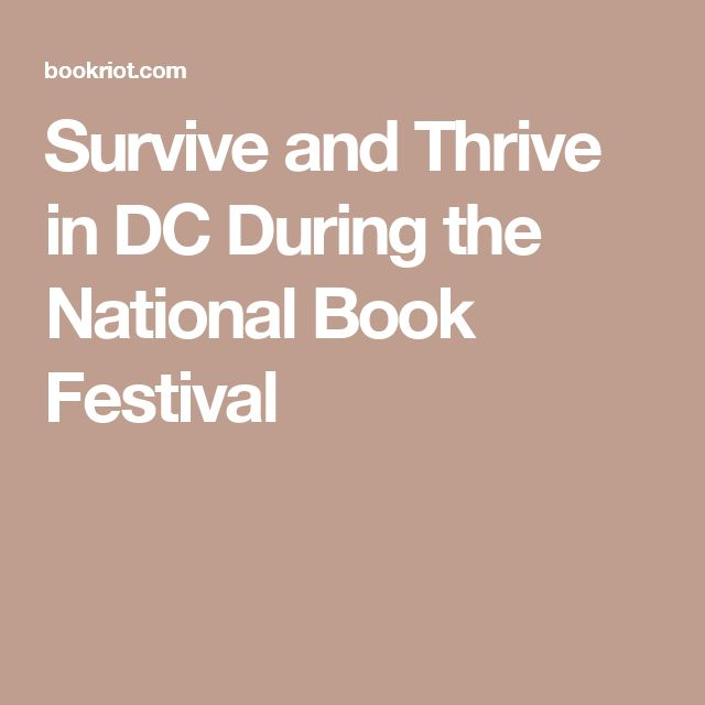 Survive and Thrive in DC During the National Book Festival
