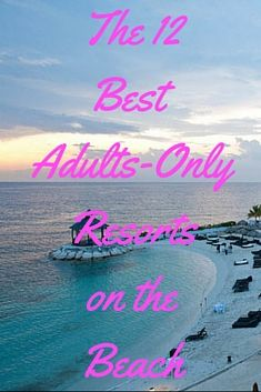 If an all-you-can-eat, all-you-can-drink beach getaway with your honey sounds like your idea of a vacation, then we've got some great resort picks for you. These all-inclusive resorts are not only among the best in the Caribbean and Mexico, they're also adults-only -- so you can enjoy some R&R without getting interrupted by squealing tots. (And families, not to fear -- we've got recommendations for you, too!) 1. The Caves, Jamaica