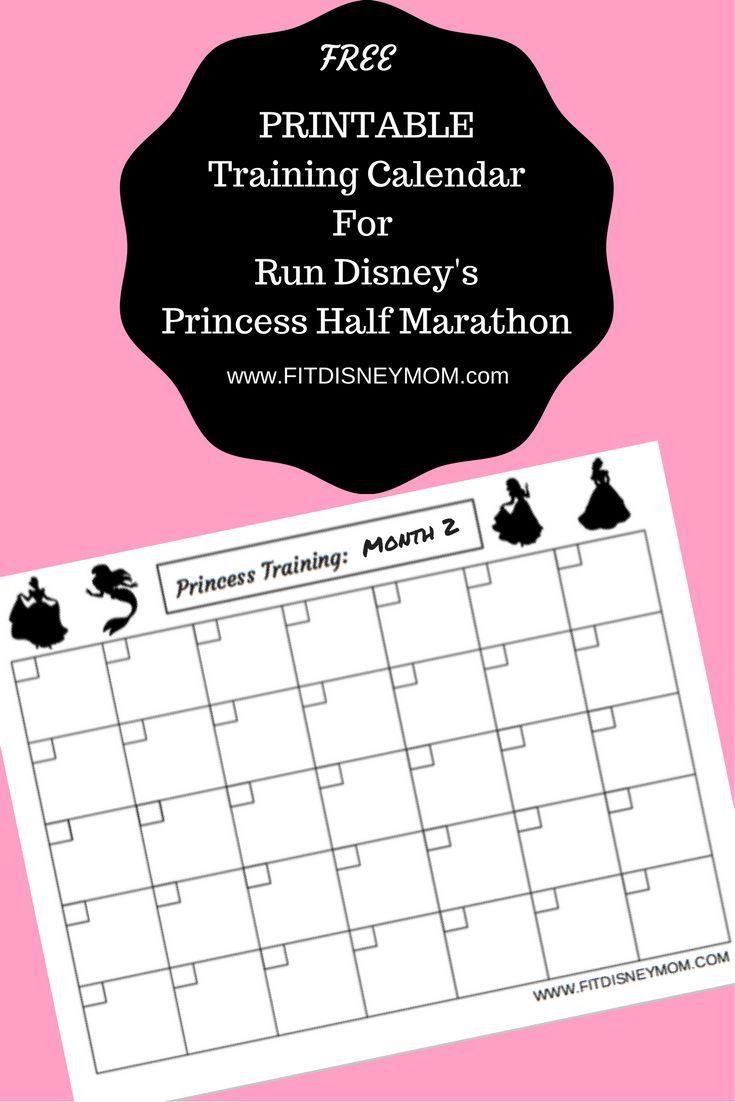 Run Disney Princess Half Marathon Training Calendar