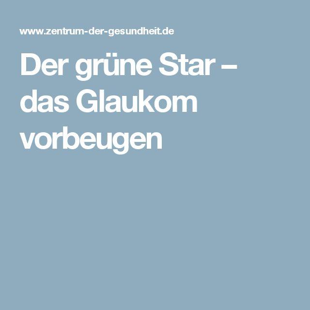 Der grüne Star – das Glaukom vorbeugen