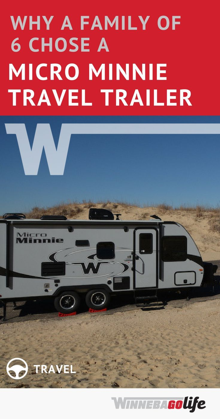 This Family With 4 Kids Love Rv Life The 6 Of Them Are Living In A Winnebago Micro Minnie Travel Tra Travel Trailer Recreational Vehicles Best Travel Trailers