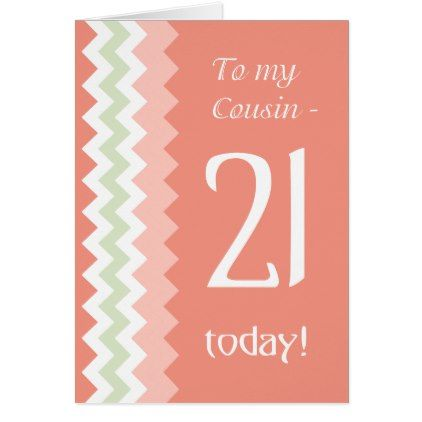 #21st Birthday for Cousin Coral Mint Chevrons Card - #trendy #gifts #template