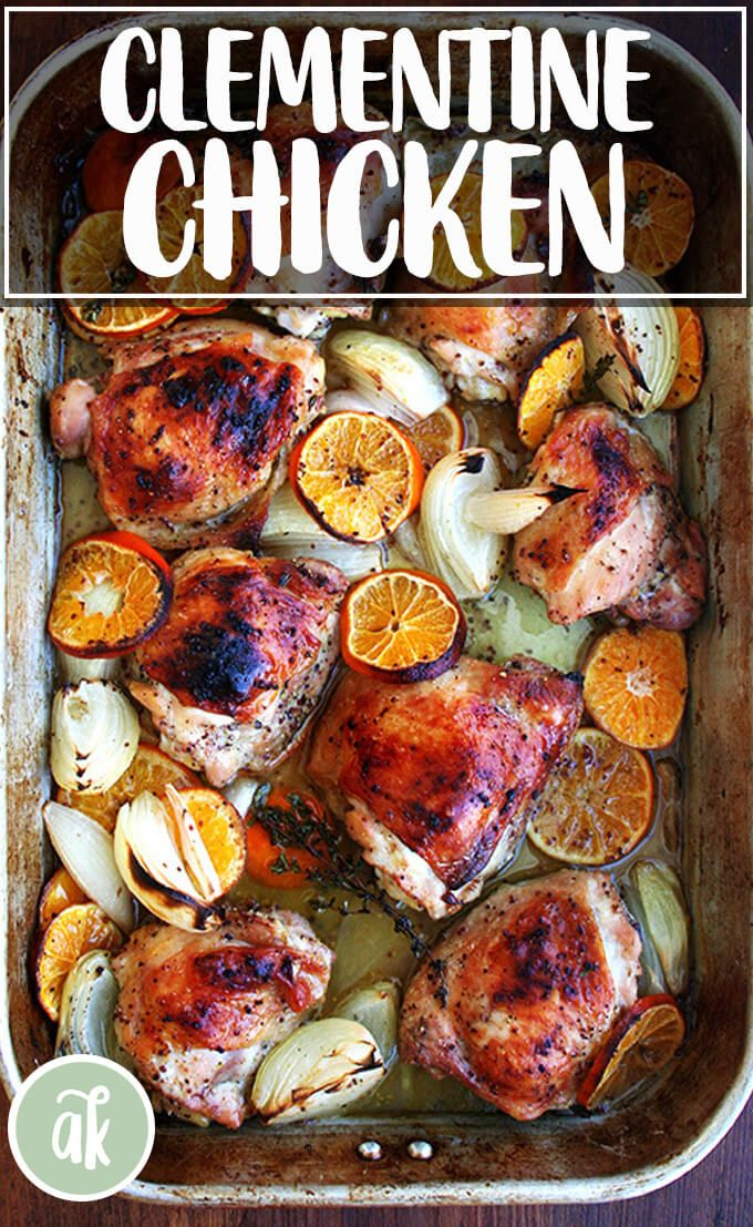 Roast Chicken With Clementines Alexandra S Kitchen Recipe Recipes Fall Recipes Roasted Chicken
