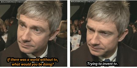 Martin Freeman- seriously he has the best deadpan face ever! Words cannot express my love for how sassy he is.