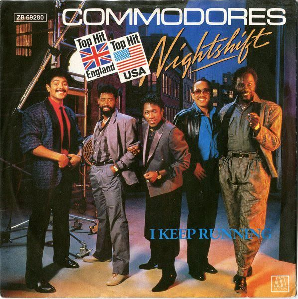 Commodores * Nightshift / I Keep Running 7""