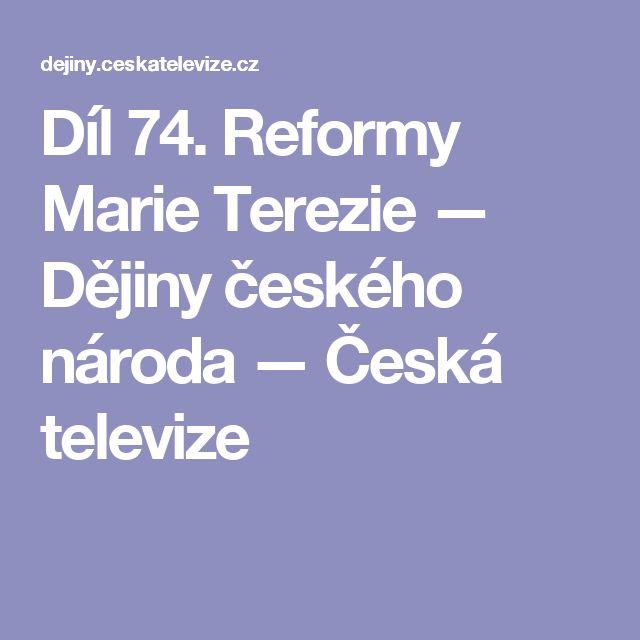 Díl 74. Reformy Marie Terezie — Dějiny českého národa — Česká televize