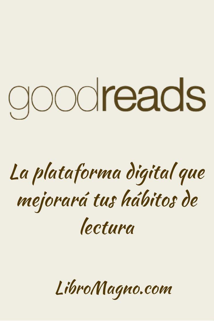 Conoce y aprovecha Goodreads en la nueva publicación de #libromagno http://www.libromagno.com/2017/09/consejo-aprende-usar-goodreads-la.html