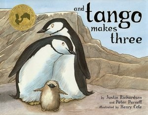 And Tango Makes Three by Justin Richardson and Peter Parnell.