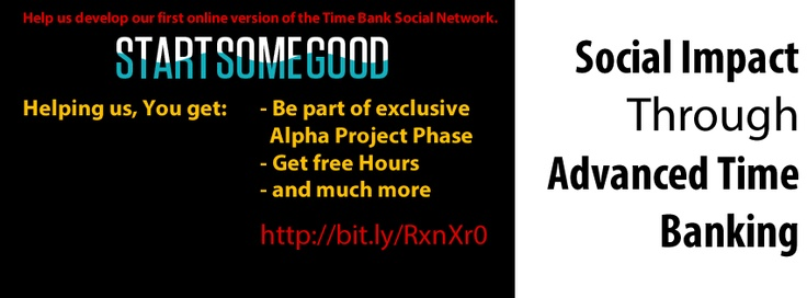 How you can help ?  Donations at StartSomeGood starts at 10$ (via Paypal or CC)  All backers will get access to our exclusive Alpha Phase (and can later invite friends), free hours in BancoH Account and more.Have a look and give us your important help.Let us change the way we use our time & make business and consume services.  Link to donate:  http://startsomegood.com/Venture/bancoh__timebank_social_business_network/Campaigns/Show/social_impact_through_advanced_time_banking