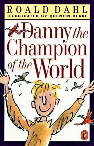 Danny The Champion Of The World Roald Dahl Roald Dahl Books Champions Of The World Roald Dahl