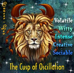 Traits of Cancer-Leo cusp of oscillation