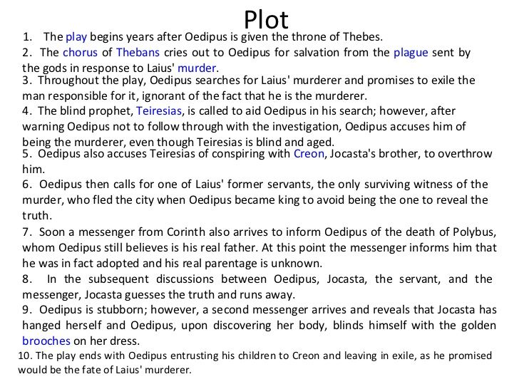 a character analysis of oedipus in oedipus rex Analysis: oedipus rex o edipus the king by sophocles is the classic tragic tale of oedipus, the king of thebes, and his inability to notice the dark lies he is living and see what has been right.
