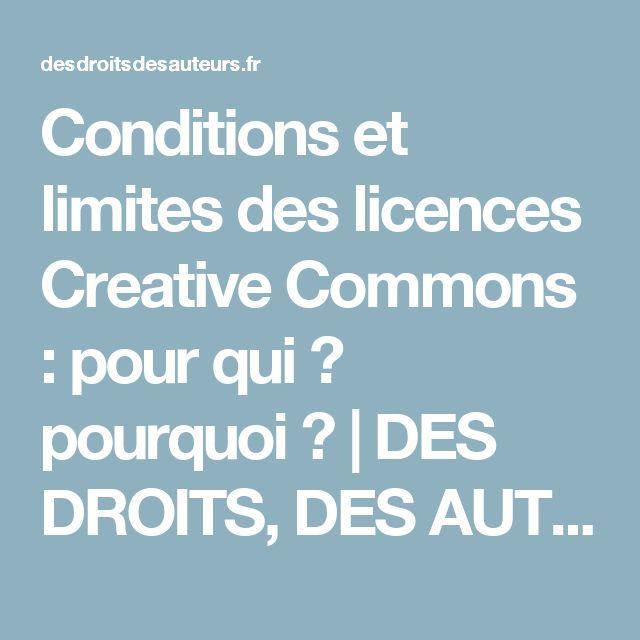 Conditions et limites des licences Creative Commons : pour qui ? pourquoi ? | DES DROITS, DES AUTEURS