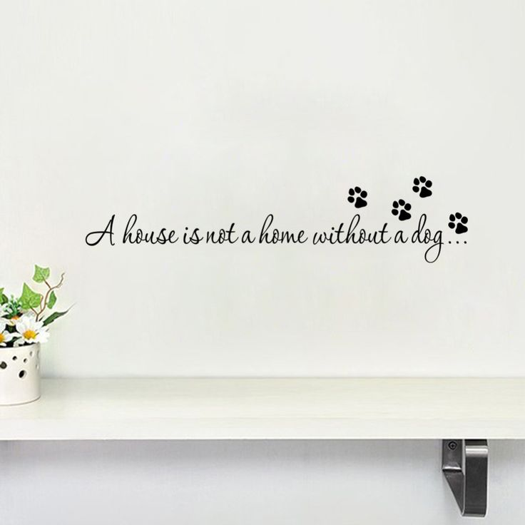 Captivating Cheap Print Lot, Buy Quality Print Poster Home Directly From China Print  Suppliers: A House Is Not Home Without A Dog Paw Print Wall Stickers Quotes  Decals ... Pictures Gallery