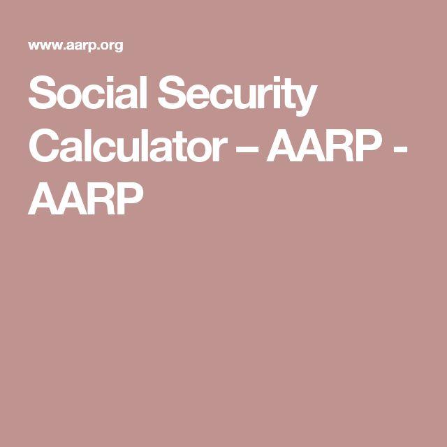 Social Security Calculator – AARP - AARP