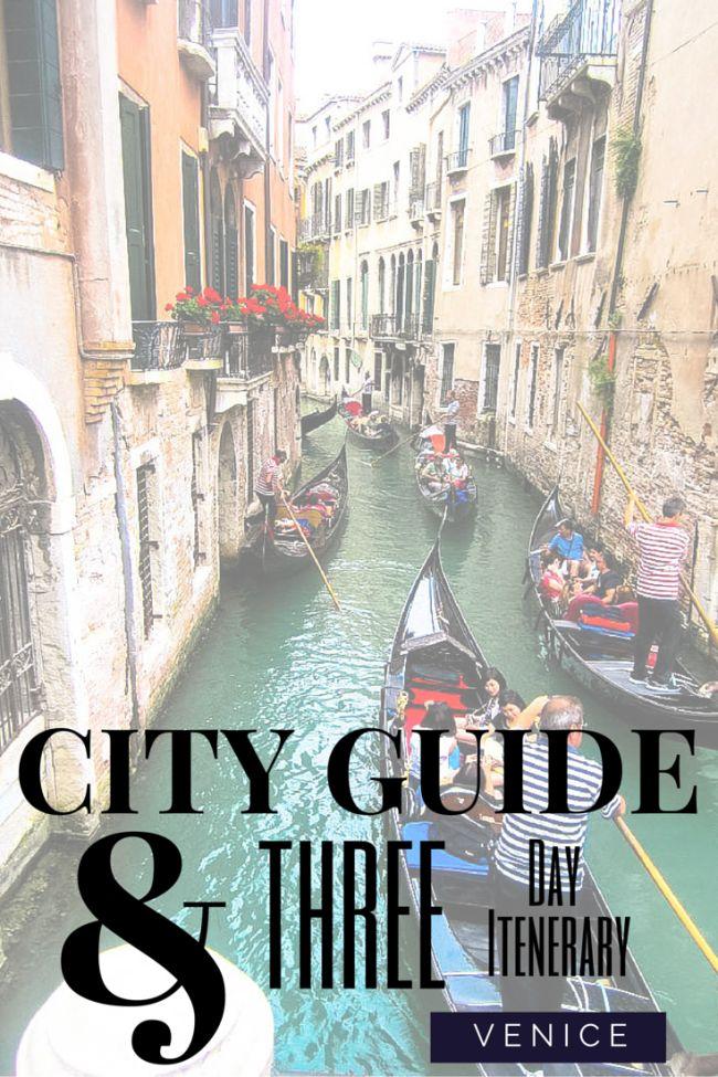 Venice A Three Day Itinerary