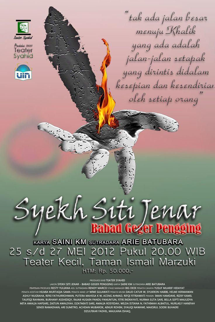 Syekh Siti Jenar - Babad Geger Pengging  Teater Syahid UIN Jakarta 2012